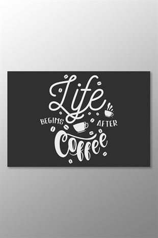 Life Coffee Kanvas Tablo
